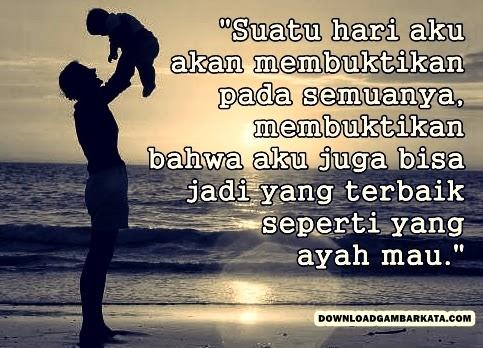 Kata Kata Bijak Buat Ayah