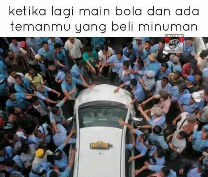 Meme Lucu Demo Taksi Main Bola Dan Beli Minuman