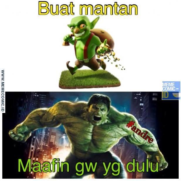 Foto Lucu Maafkan Aku Yang Dulu Dari Goblin Jadi Hulk