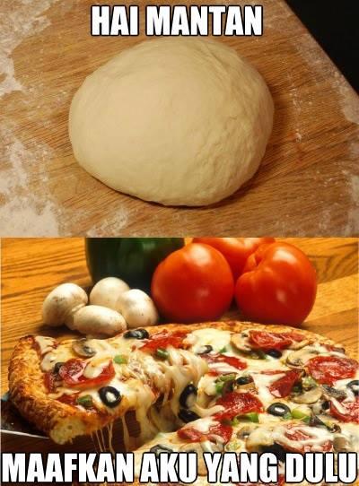 Gambar Lucu Maafkan Aku Yang Dulu Sebuah Tepung Jadi Pizza