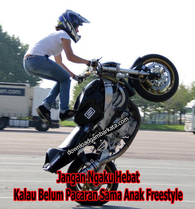 Kata Kata Anak Freestyle Motor Terbaru Download Gambar Kata