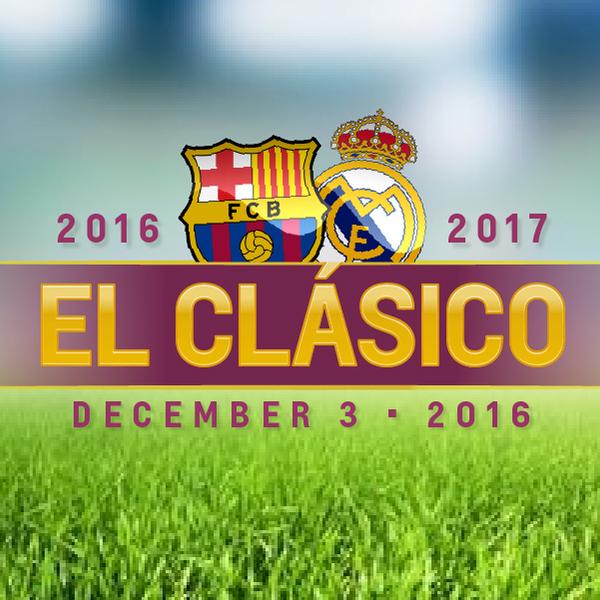 Gambar El Clasico Barca Vs Madrid 3 Desember 2016