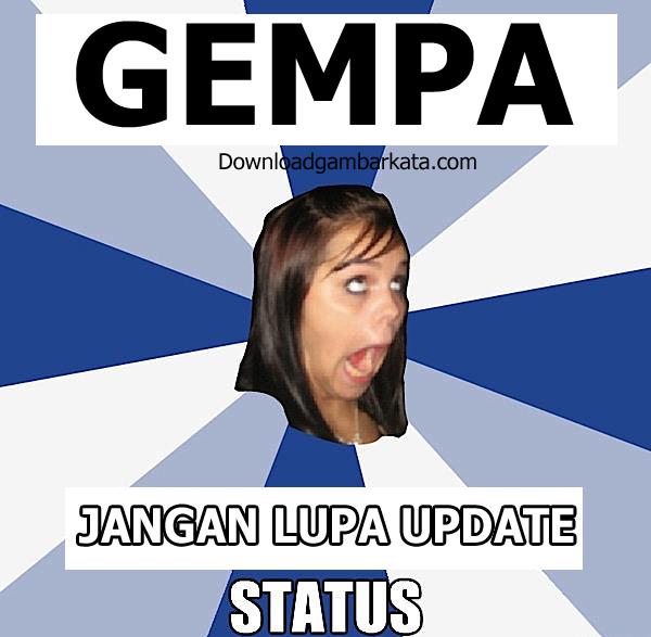 Gambar Lucu Update Status Gempa